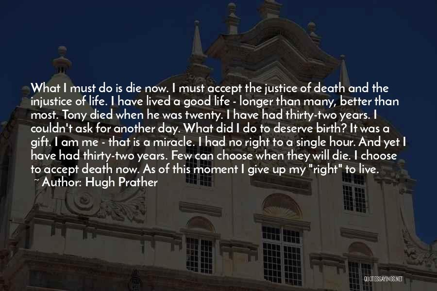 Hugh Prather Quotes 1374942