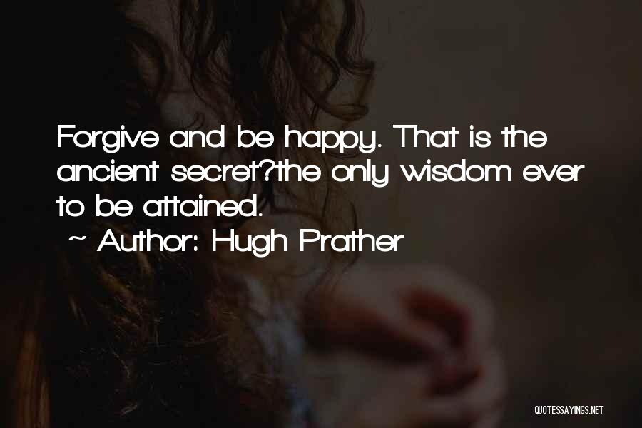 Hugh Prather Quotes 1414070