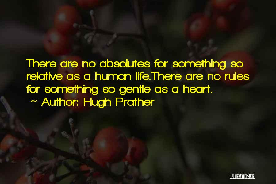 Hugh Prather Quotes 1486321