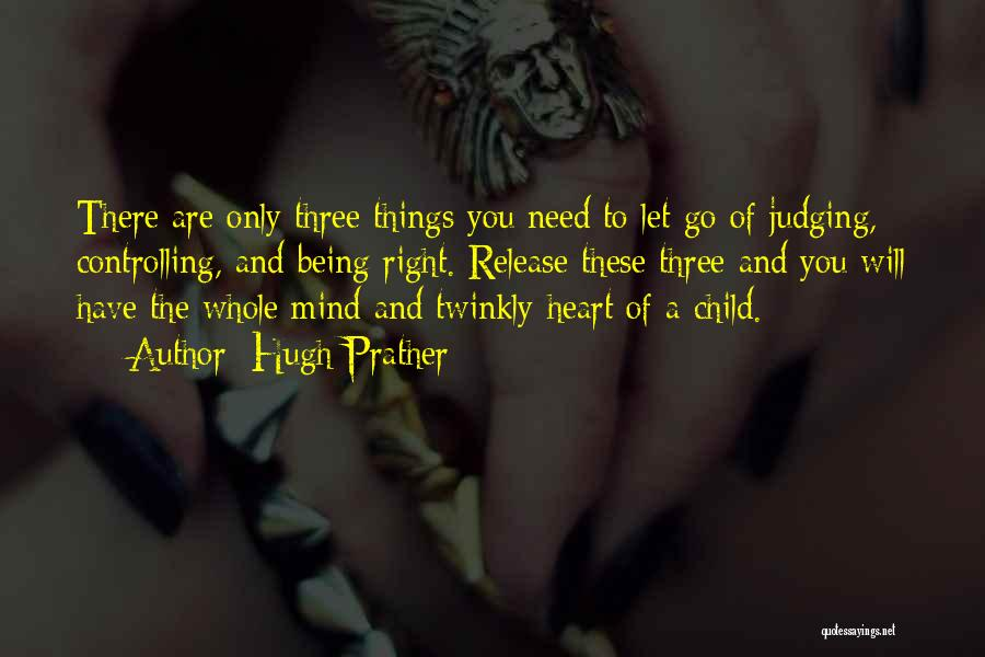 Hugh Prather Quotes 1490381