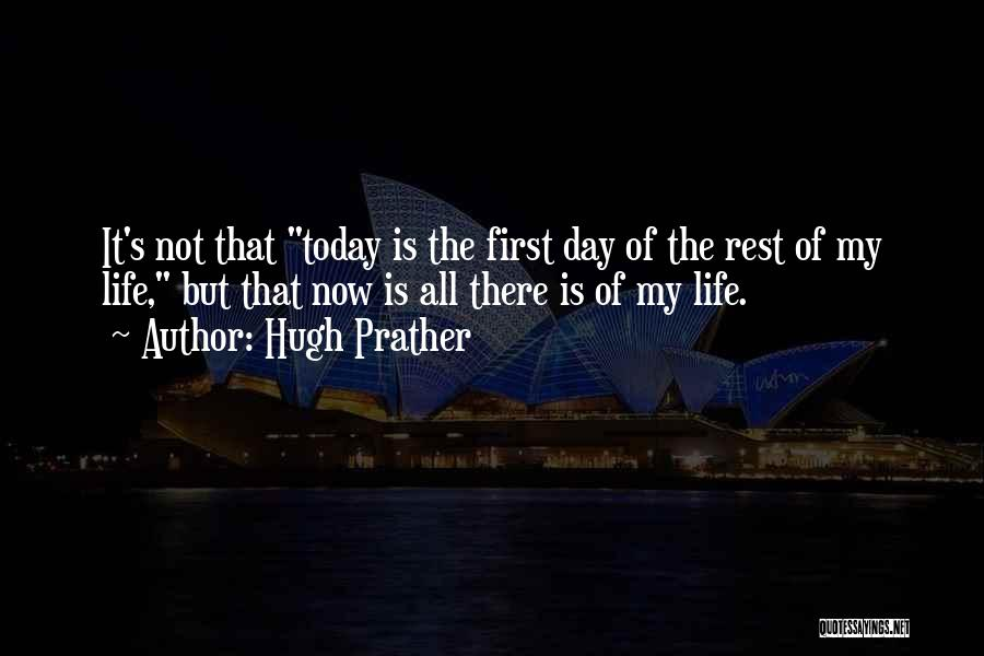 Hugh Prather Quotes 1499318