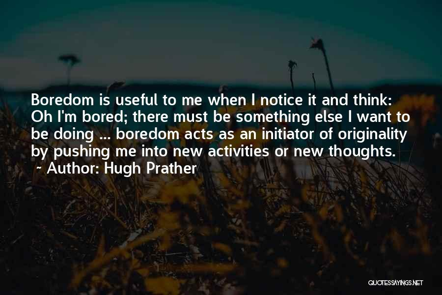 Hugh Prather Quotes 157470