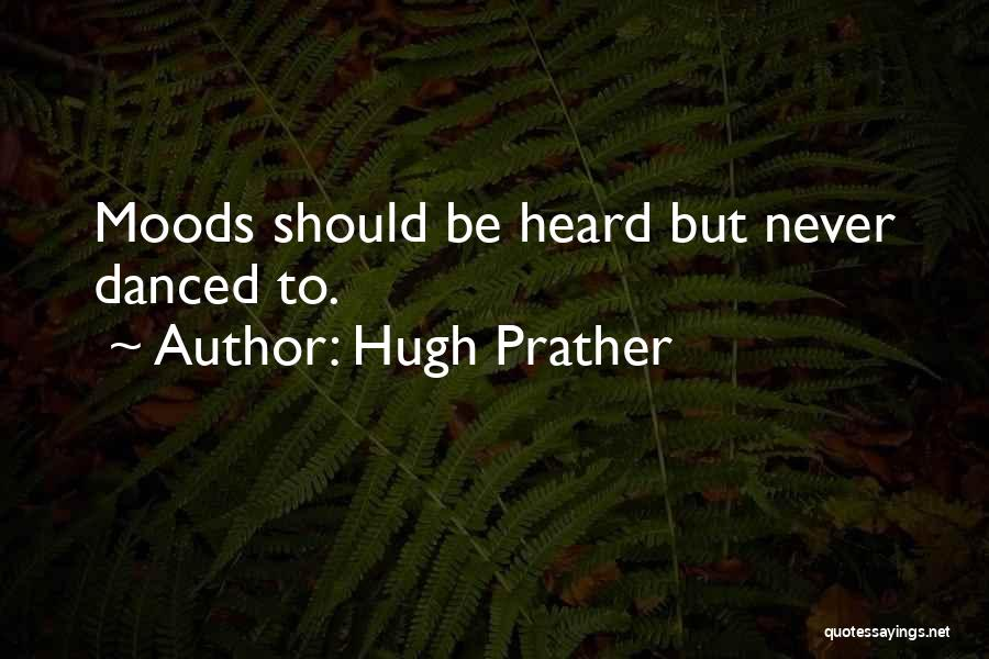 Hugh Prather Quotes 1580468