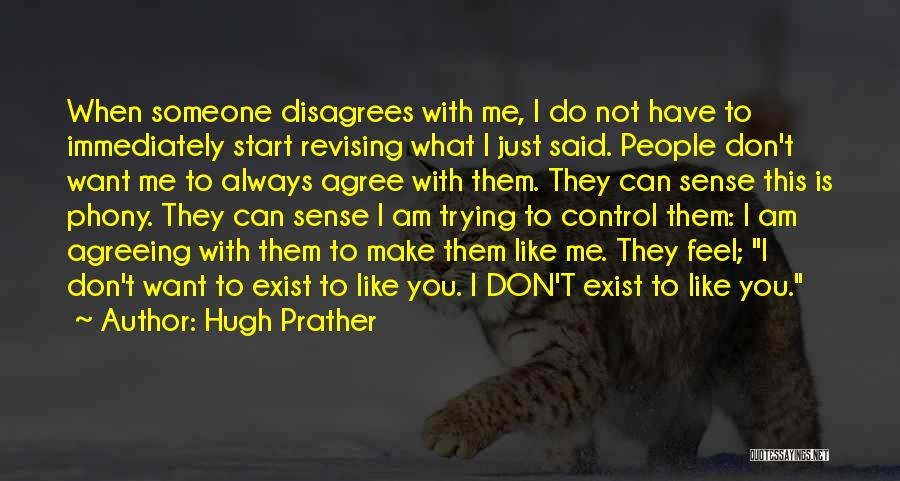 Hugh Prather Quotes 1622603