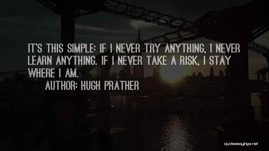 Hugh Prather Quotes 1653946