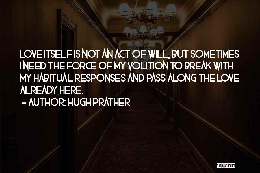 Hugh Prather Quotes 1780370