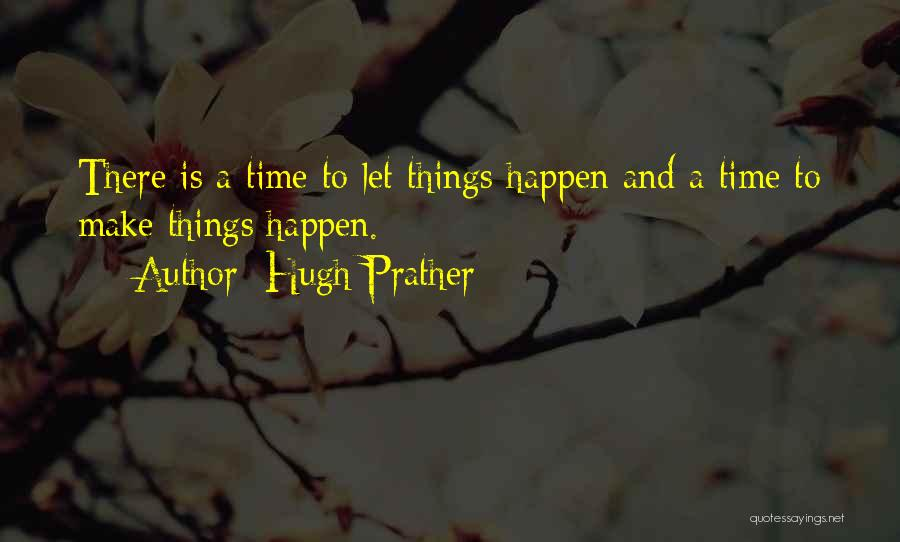 Hugh Prather Quotes 1839149