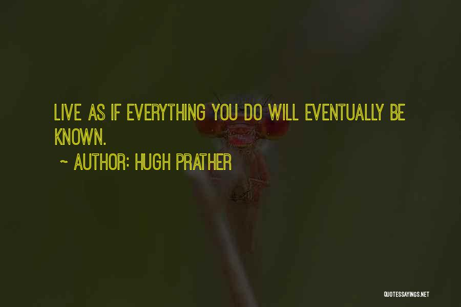 Hugh Prather Quotes 2158483