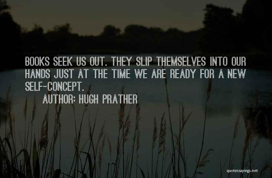 Hugh Prather Quotes 2163442