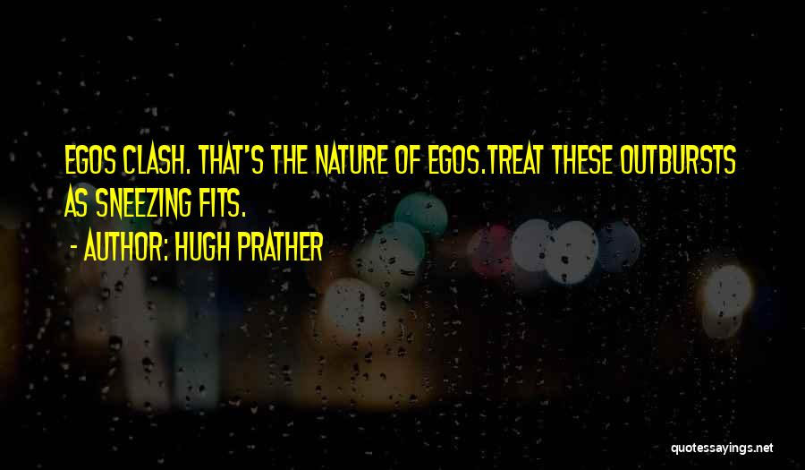 Hugh Prather Quotes 2214193
