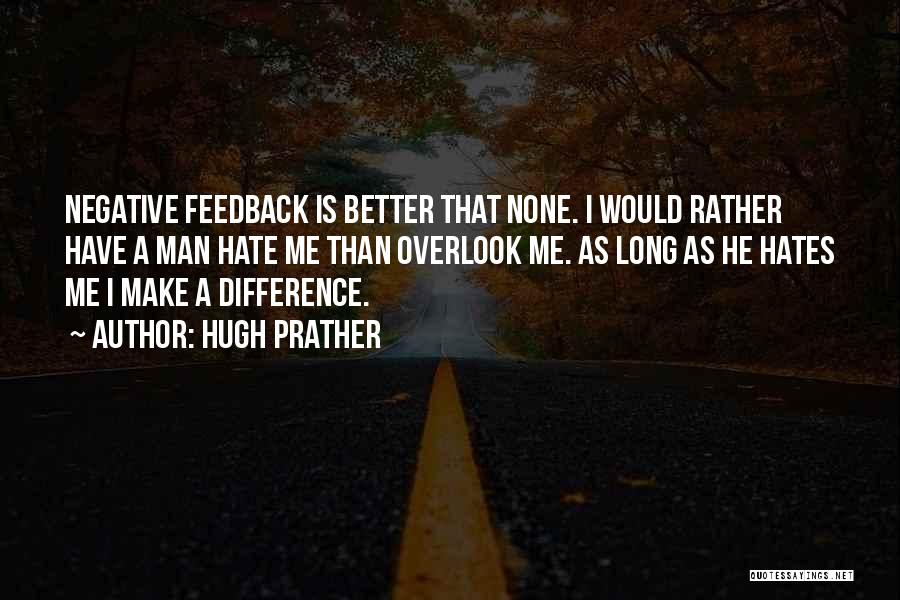 Hugh Prather Quotes 296032