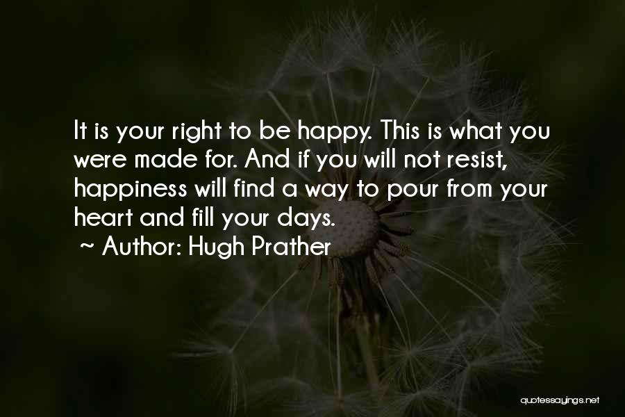 Hugh Prather Quotes 321380