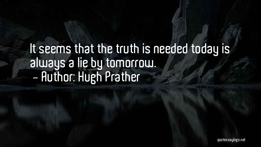 Hugh Prather Quotes 392882