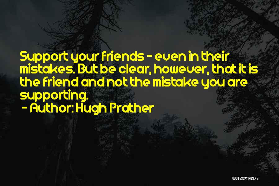 Hugh Prather Quotes 622567