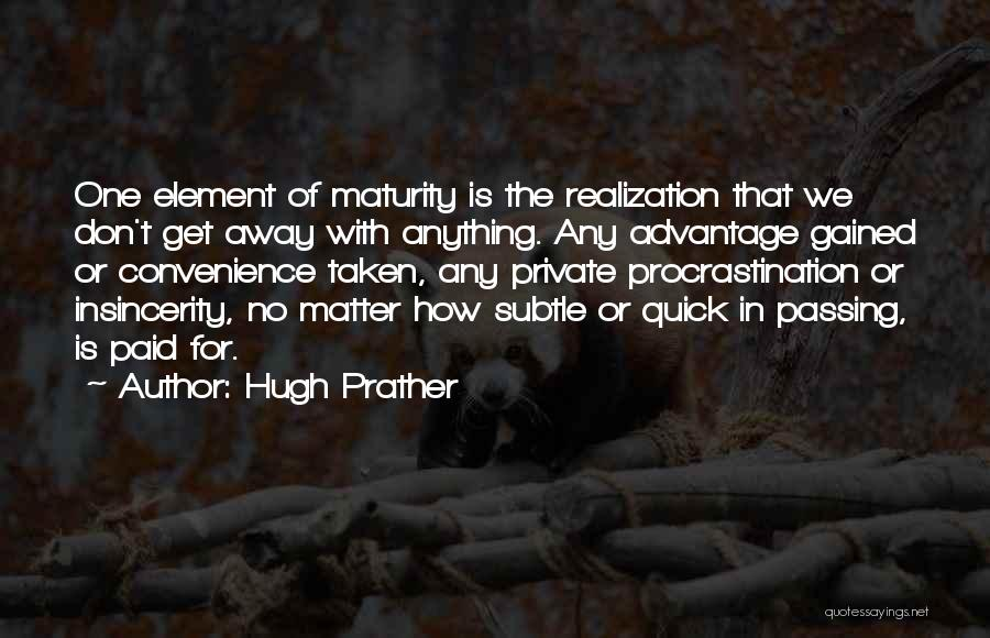 Hugh Prather Quotes 653410