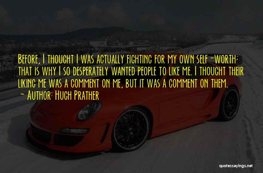 Hugh Prather Quotes 758279