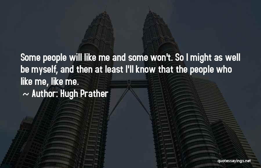 Hugh Prather Quotes 785698