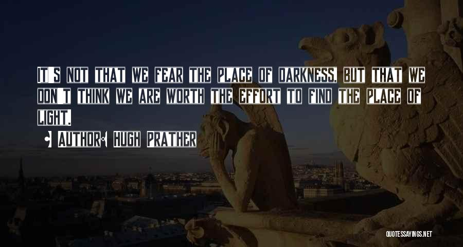 Hugh Prather Quotes 982372