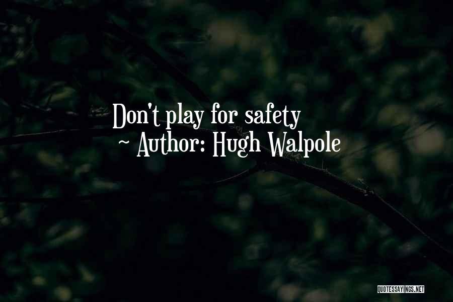 Hugh Walpole Quotes 1031453