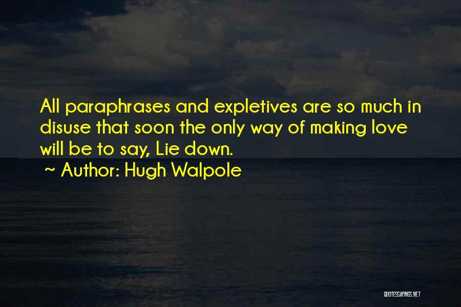 Hugh Walpole Quotes 1227734