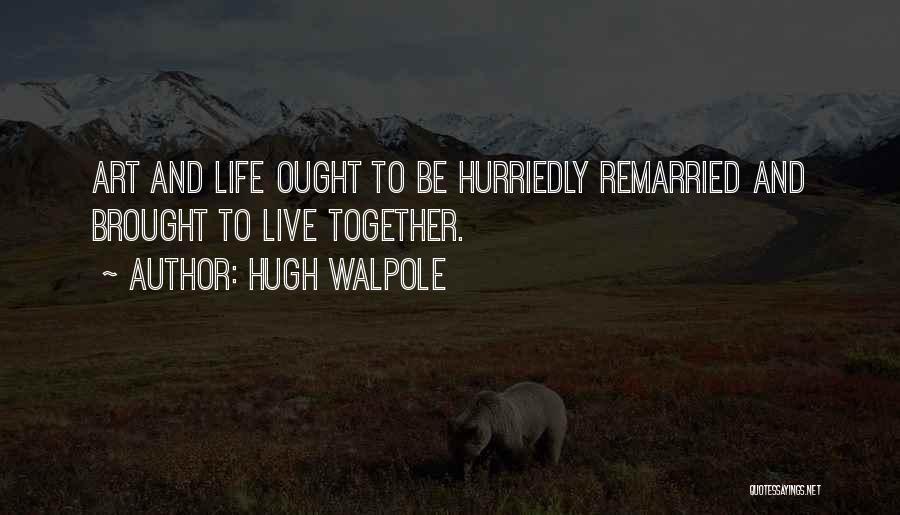 Hugh Walpole Quotes 1254903