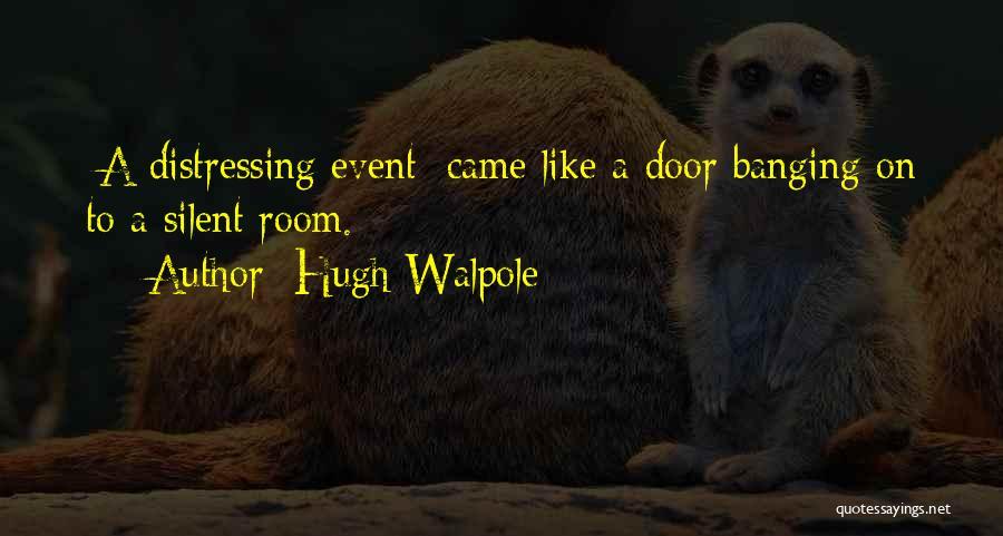 Hugh Walpole Quotes 1583986