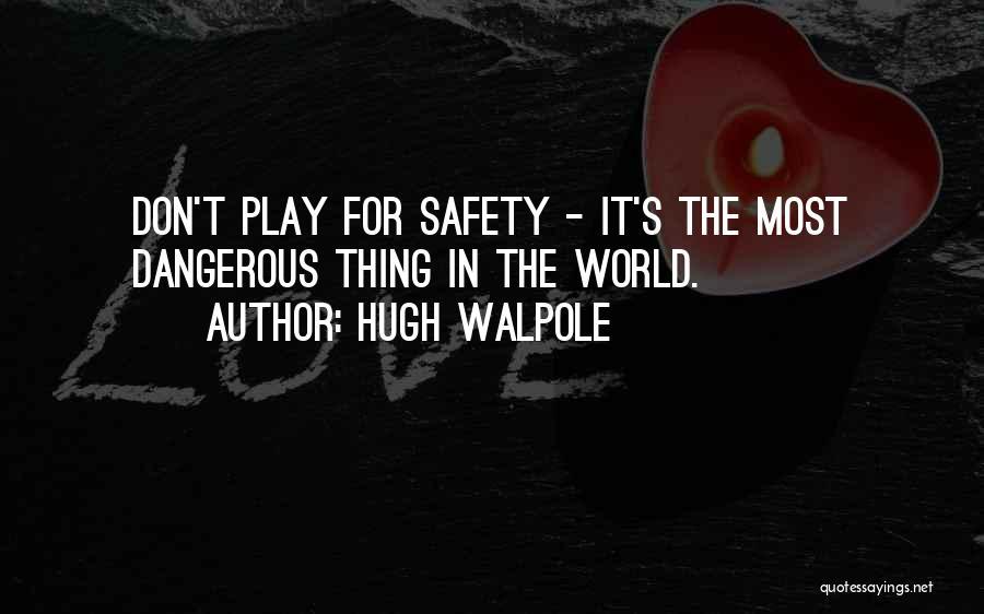 Hugh Walpole Quotes 1699789