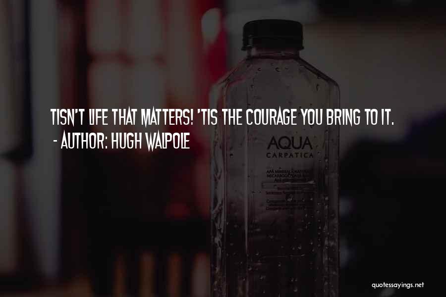 Hugh Walpole Quotes 2166001