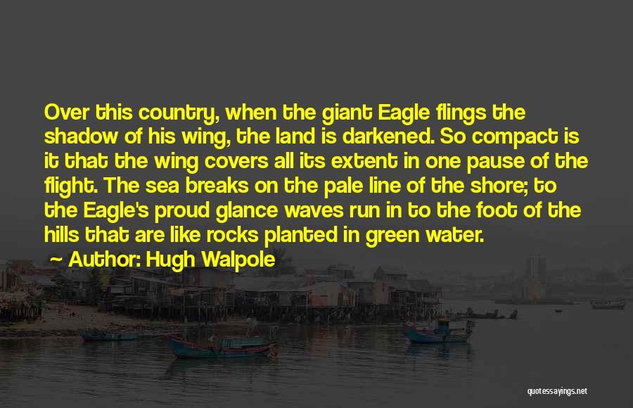 Hugh Walpole Quotes 279906