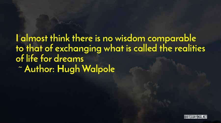 Hugh Walpole Quotes 890084