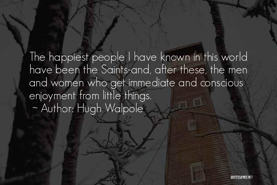 Hugh Walpole Quotes 973783
