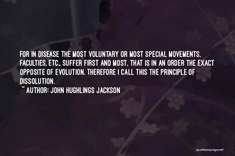 Hughlings Jackson Quotes By John Hughlings Jackson