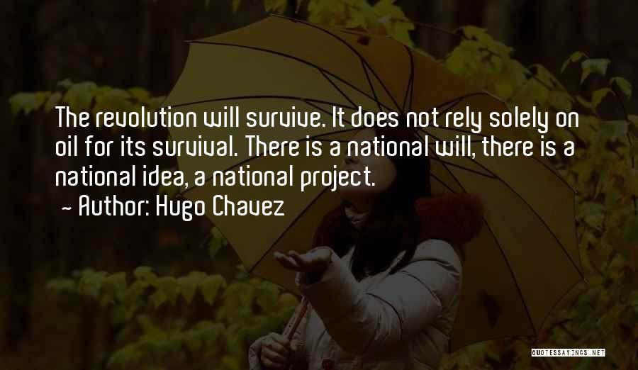 Hugo Chavez Quotes 1020447