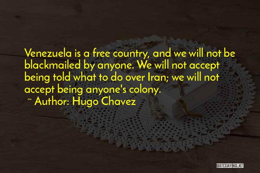 Hugo Chavez Quotes 109682