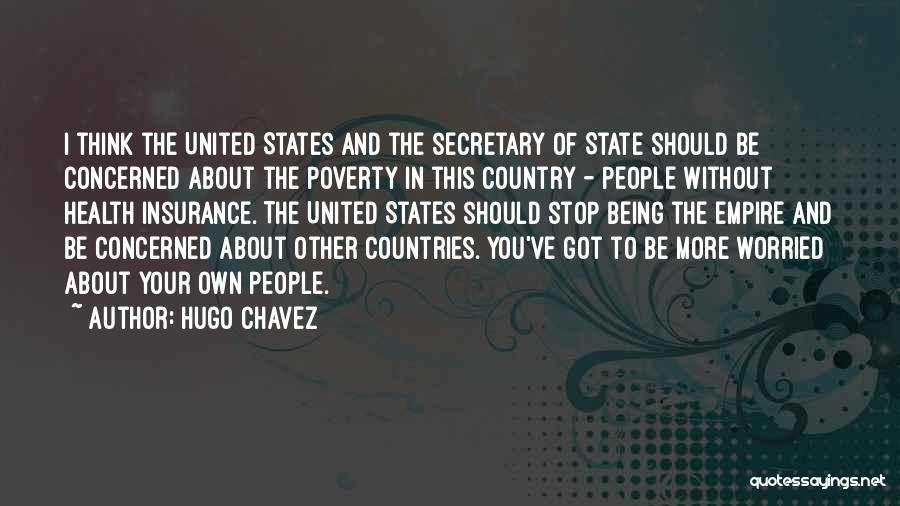 Hugo Chavez Quotes 1172865