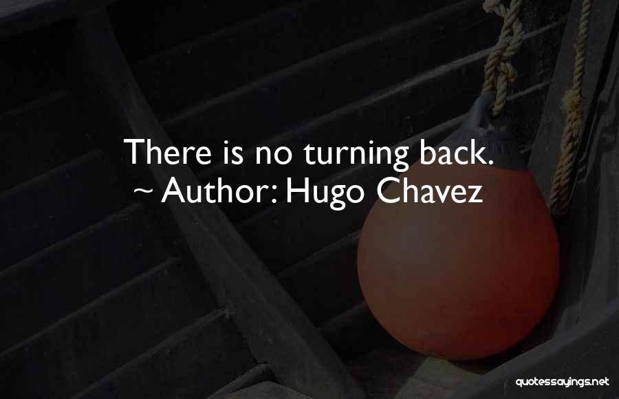 Hugo Chavez Quotes 117423