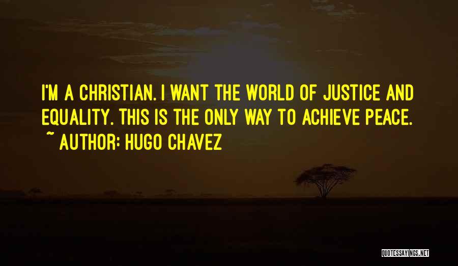 Hugo Chavez Quotes 1255306