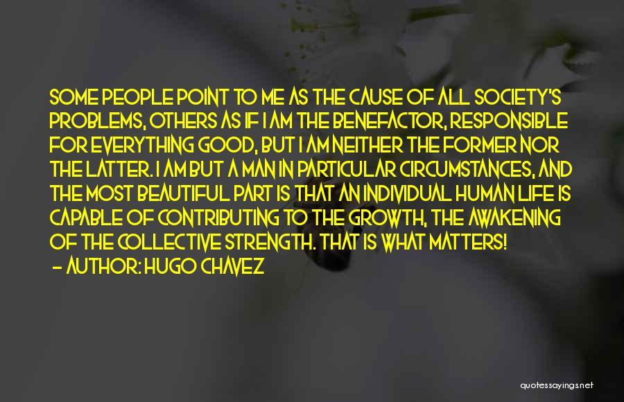 Hugo Chavez Quotes 1269518