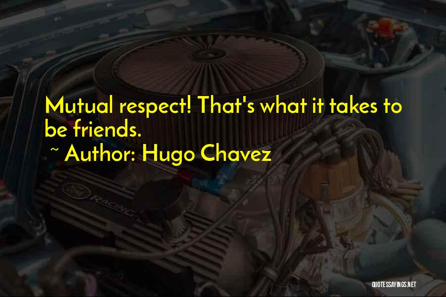 Hugo Chavez Quotes 1293026