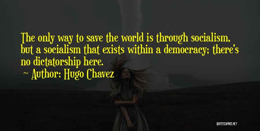 Hugo Chavez Quotes 1331852