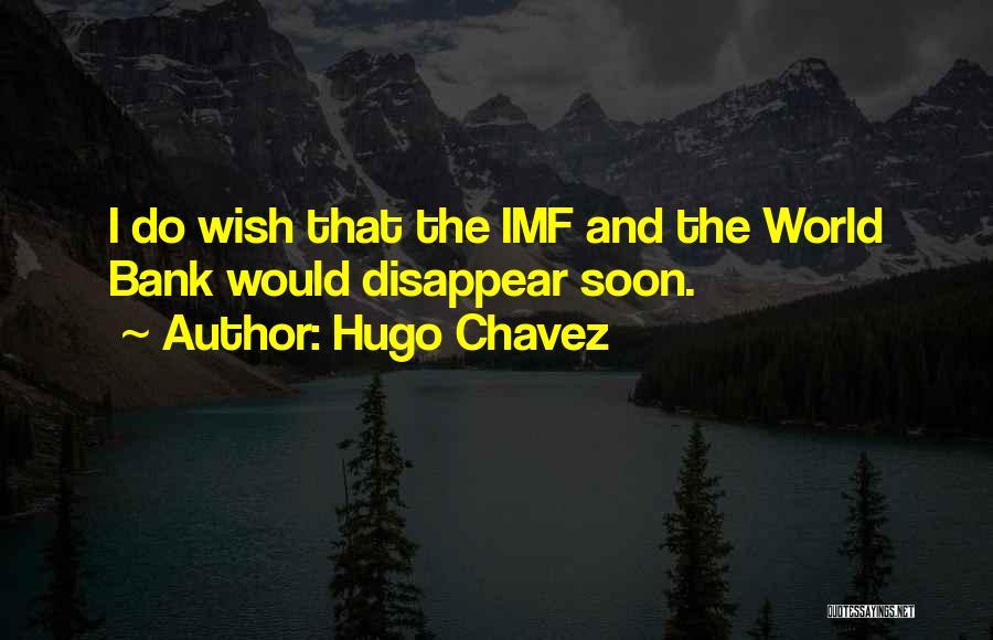 Hugo Chavez Quotes 156288