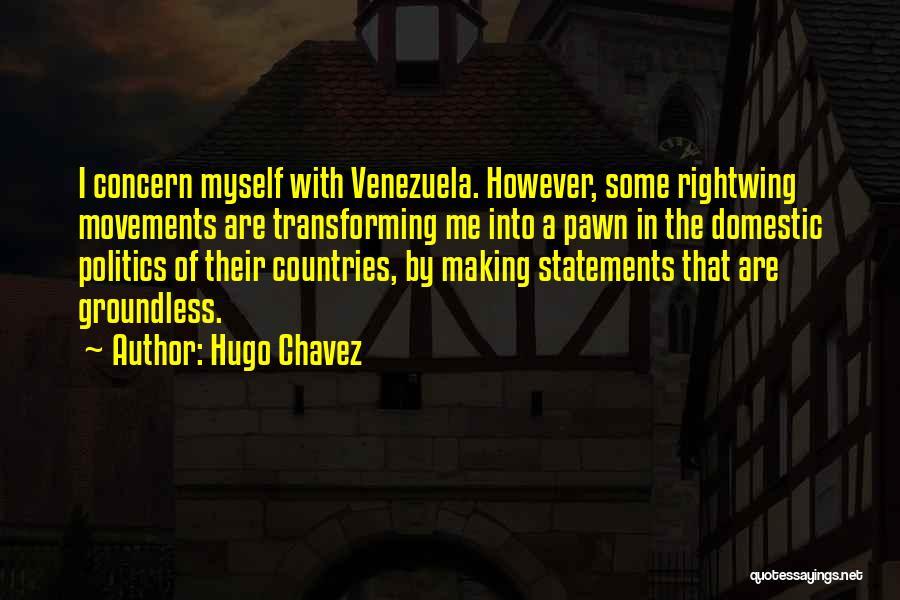 Hugo Chavez Quotes 1836134