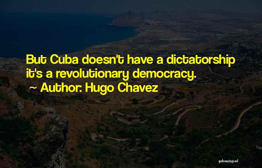 Hugo Chavez Quotes 1871420