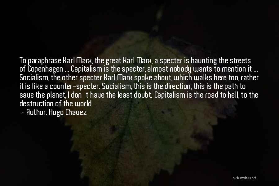 Hugo Chavez Quotes 1944649