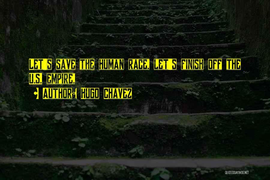 Hugo Chavez Quotes 1957482
