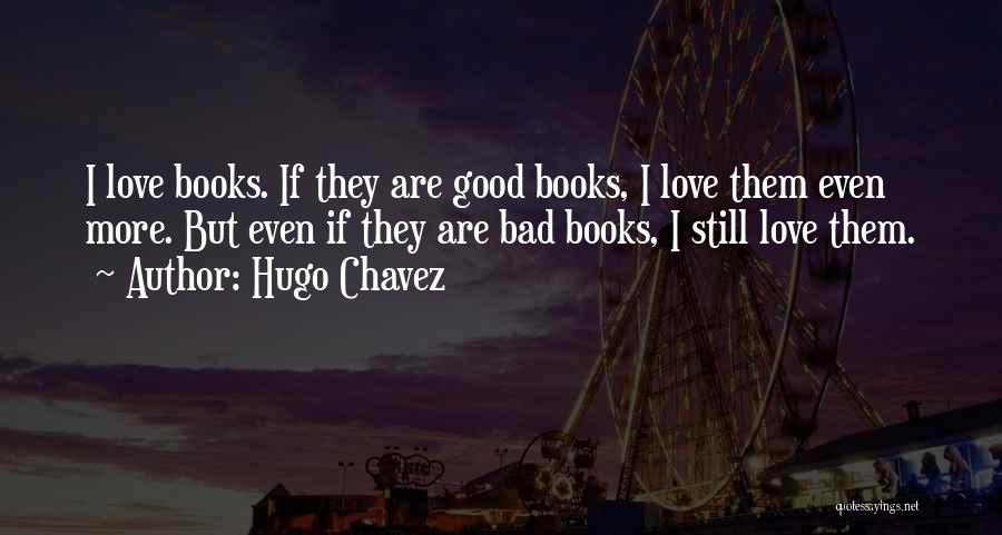 Hugo Chavez Quotes 2040693
