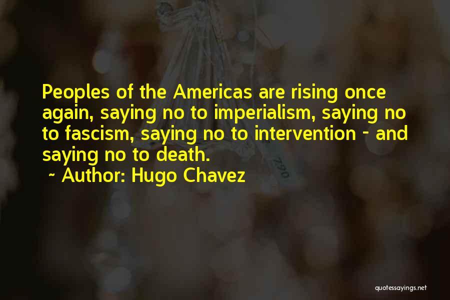 Hugo Chavez Quotes 2055294