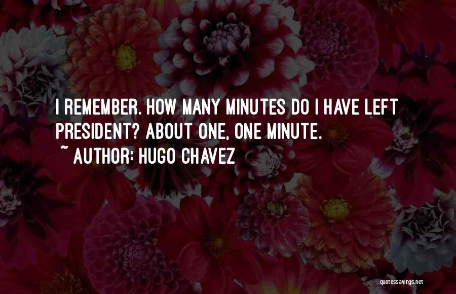 Hugo Chavez Quotes 206417