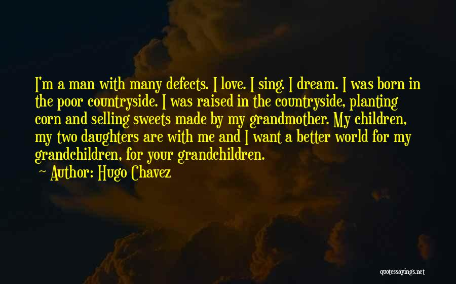 Hugo Chavez Quotes 2118652