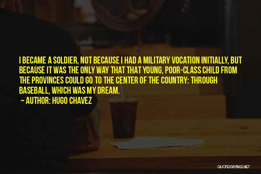 Hugo Chavez Quotes 217636